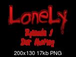 Klicke auf die Grafik für eine größere Ansicht  Name:LoneLy Banner (Episode 1 - Der Abstieg).png Hits:28 Größe:17,2 KB ID:23278